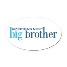 Next Big Brother Oval Car Magnet
