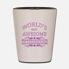 World's Most Awesome Veterinarian Shot Glass