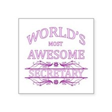 "World's Most Awesome Secretary Square Sticker 3"" x"