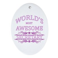 World's Most Awesome Secretary Ornament (Oval)