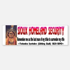 Sioux Homeland Security-Sitting Bull Bumper Bumper Sticker