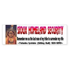 Sioux Homeland Security-Sitting Bull Bumper Sticker