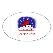 pray for snow Oval Stickers
