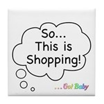 The Retail Therapy Tile Coaster