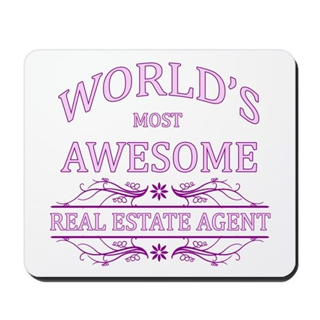 World's Most Awesome Real Estate Agent Mousepad
