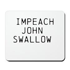 Impeach John Swallow Mousepad