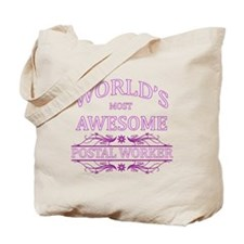 World's Most Awesome Postal Worker Tote Bag