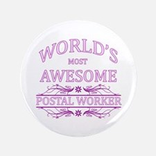 "World's Most Awesome Postal Worker 3.5"" Button"