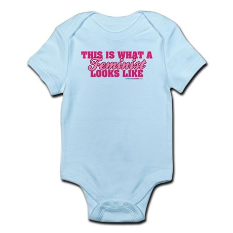 This Is What A Feminist Looks Like Infant Bodysuit
