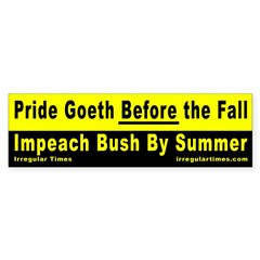 Pride Goeth Before the Fall Bumper Bumper Sticker