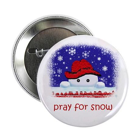pray for snow Button