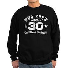 Funny 30th Birthday Sweatshirt