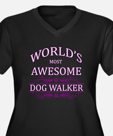World's Most Awesome Dog Walker Women's Plus Size
