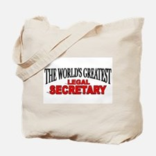 """The World's Greatest Legal Secretary"" Tote Bag"