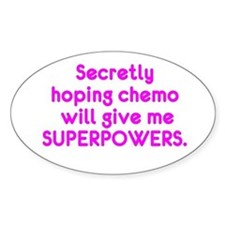 Funny Cancer Chemo Superpowers Pink Decal