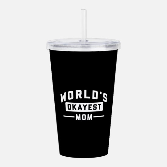 World's Okayest Mom Acrylic Double-wall Tumbler
