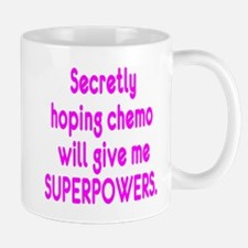 Funny Cancer Chemo Superpowers Pink Mug