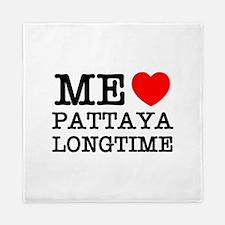 ME LOVE PATTAYA LONGTIME Queen Duvet