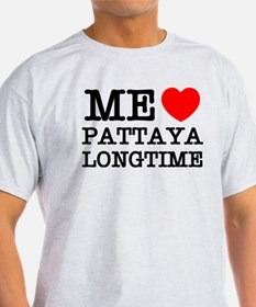 ME LOVE PATTAYA LONGTIME T-Shirt