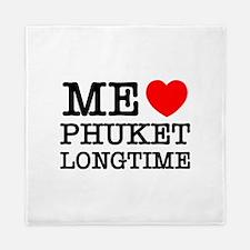 ME LOVE PHUKET LONGTIME Queen Duvet