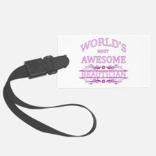World's Most Awesome Beautician Luggage Tag