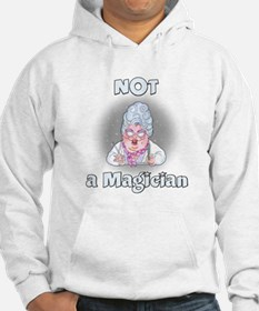 NOT a Magician Hoodie
