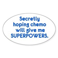 Funny Cancer Chemo Superpowers Decal