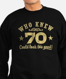 Funny 70th Birthday Sweatshirt (dark)