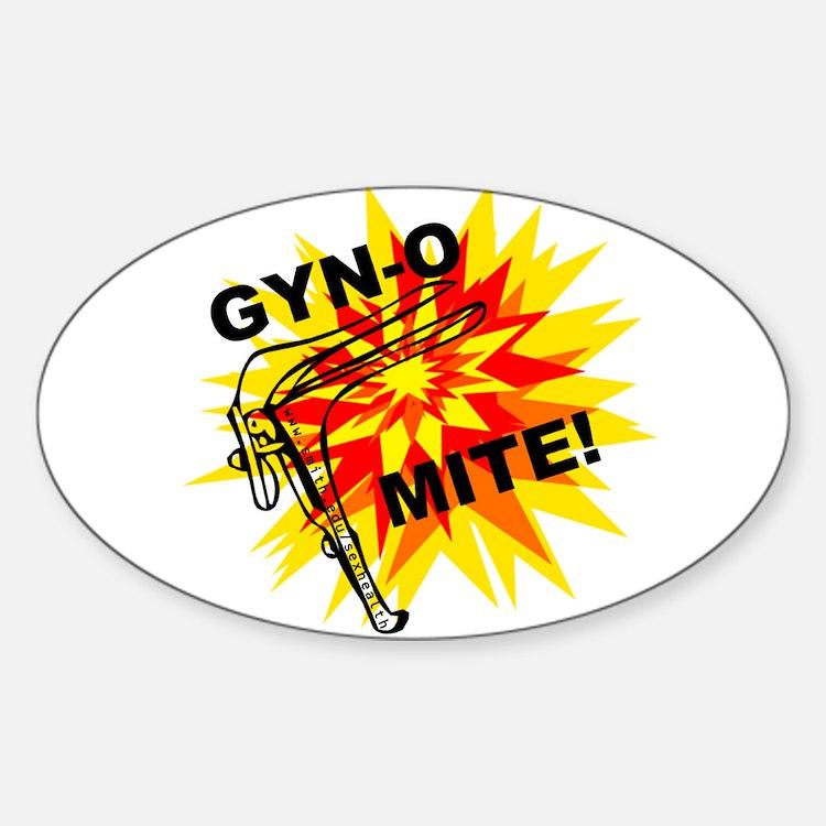 GYN-O MITE! Oval Decal