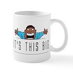 It's This Big Mug