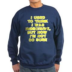 I used to think Sweatshirt