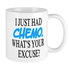 I Just Had CHEMO Blue Small Mug
