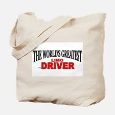 """""""The World's Greatest Limo Driver"""" Tote Bag"""