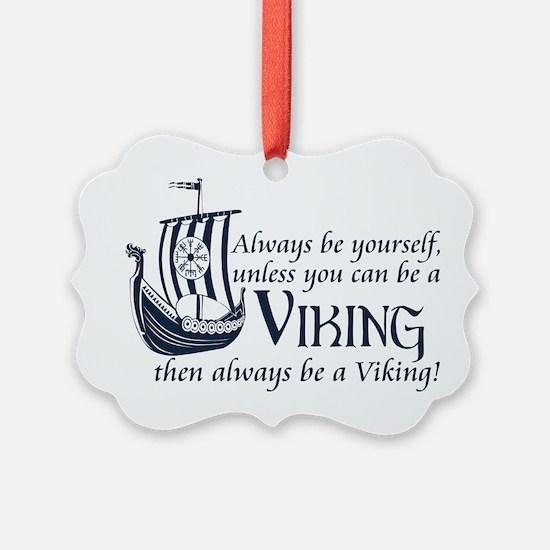 Be a Viking Ornament