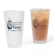 Be a Viking Drinking Glass