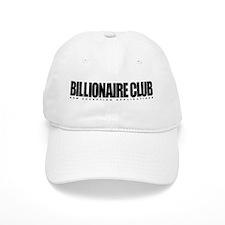 Billionaire Club - Now Accept Baseball Cap