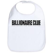 Billionaire Club - Now Accept Bib