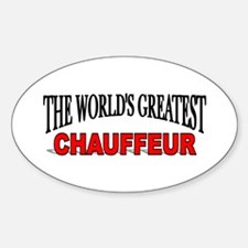 """""""The World's Greatest Chauffeur"""" Oval Decal"""