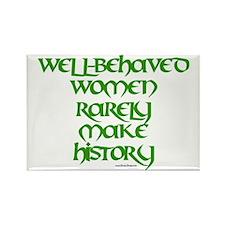 Well Behaved Women... Rectangle Magnet