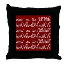 Missin' you this Christmas Throw Pillow