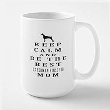 Keep Calm Doberman Pinscher Designs Large Mug