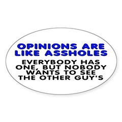 Opinions are like - Sticker (Oval 10 pk)