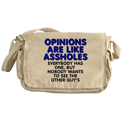 Opinions are like - Messenger Bag