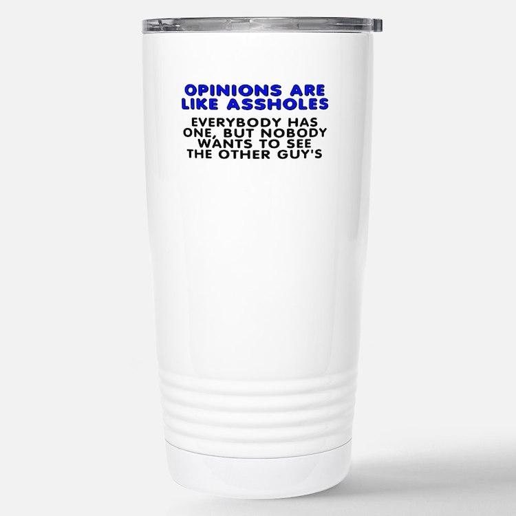 Opinions are like - Travel Mug