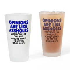 Opinions are like - Drinking Glass