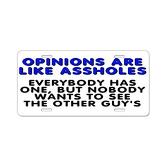 Opinions are like - Aluminum License Plate