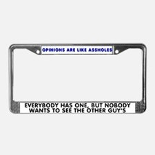 Opinions are like - License Plate Frame