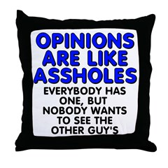 Opinions are like - Throw Pillow
