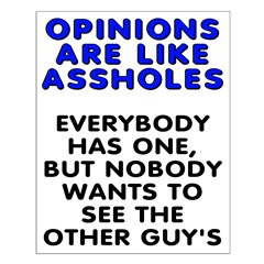 Opinions are like - Posters