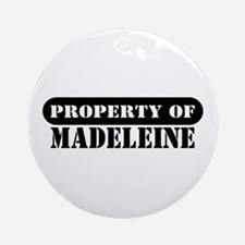 Property of Madeleine Ornament (Round)